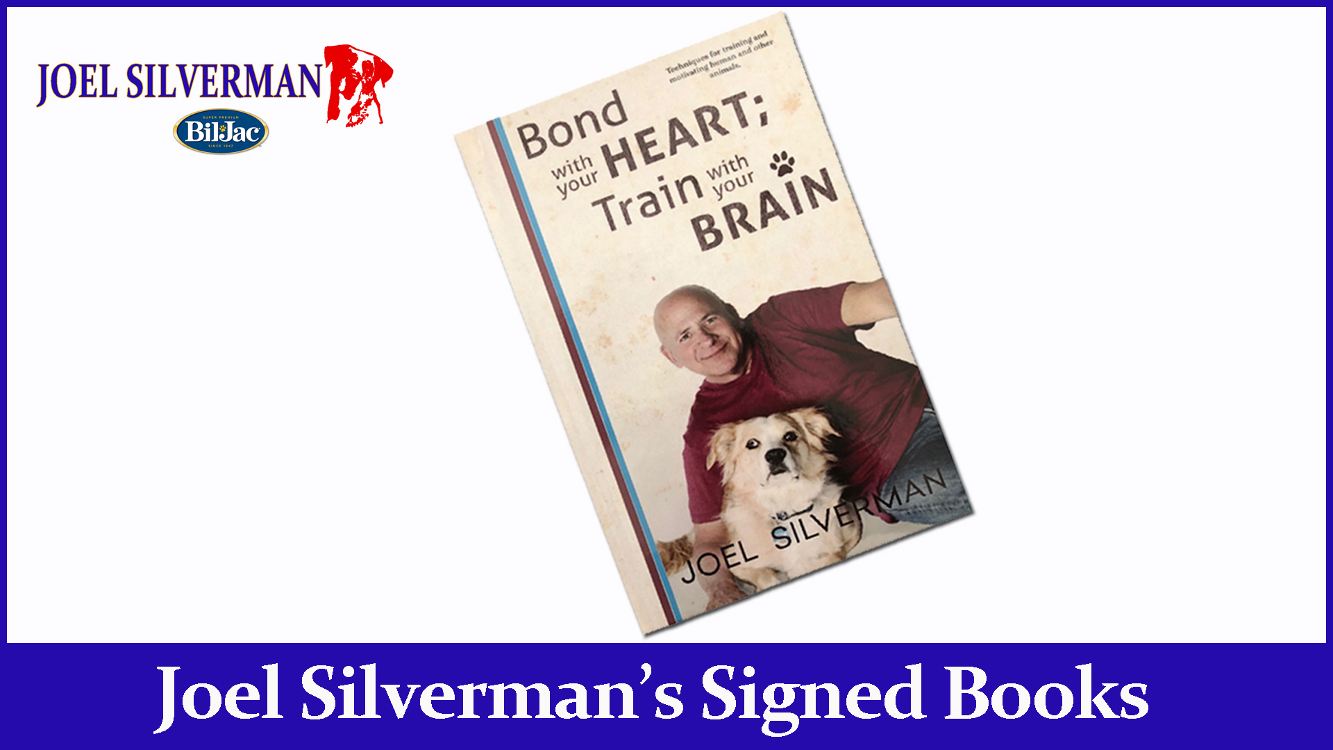 Bond With Your Heart; Train With Your Brain Book (Paperback)